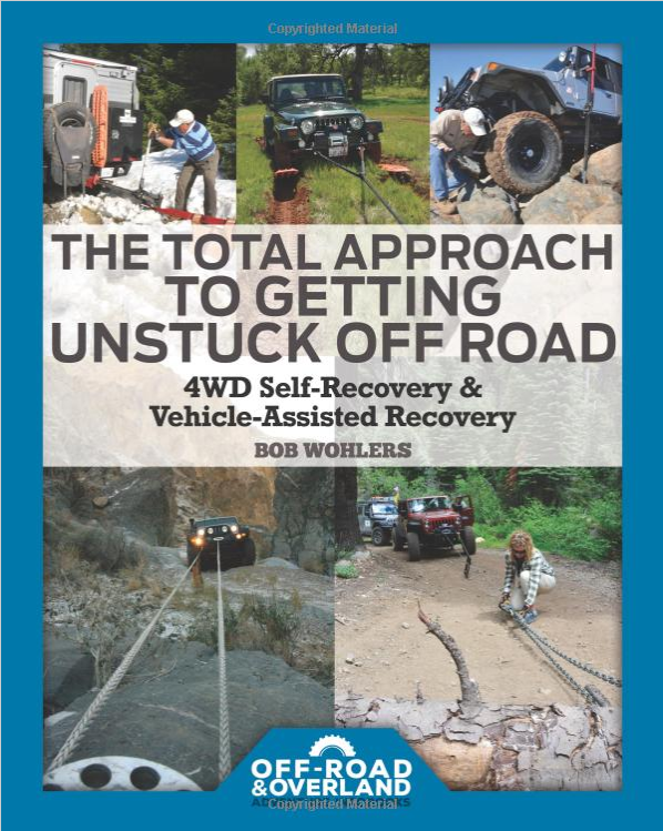 The Total Approach to Getting Unstuck Off Road